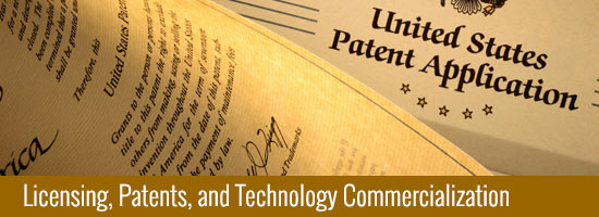 Licensing, Patents, and Technology Commercialization